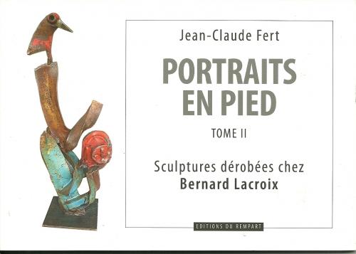 sculptures de bernard lacroix, galerie fert yvoire, jean-claude fert